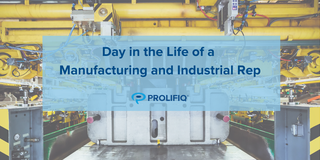 Day in the Life of a Manufacturing Rep Infographic